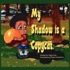 My Shadow Is a Copycat 9781438936710 by Olga Fyne Book