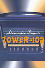 Tower-102 by Alexander Dupuis (Paperback / softback, 2000)