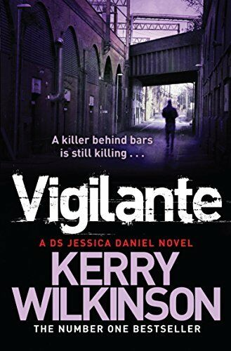 1 of 1 - Vigilante by Wilkinson, Kerry 144722566X The Cheap Fast Free Post