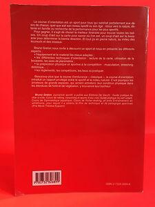 Bruno Granizo La Carrera de Orientación Ediciones de Vecchi 1998