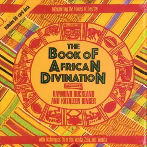 The Book of African Divination: Interpreting the Forces of Destiny with Techni..