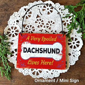 SPOILED-DACHSHUND-LIVES-HERE-Dog-Gift-Wood-Everyday-Ornament-USA-Decoword-New