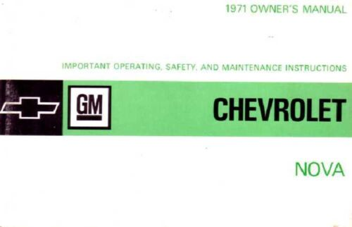 1971 Chevrolet Nova Owners Manual User Guide Reference Operator Book Fuses Fluid