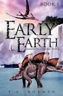 Early Earth Book 1 by B a Norman (Paperback / softback, 2012)