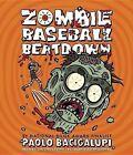 Zombie Baseball Beatdown by Paolo Bacigalupi (CD-Audio, 2013)