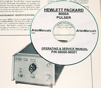 Hp Hewlett Packard 8000a Pulser Operating & Service Manual ( With Schematics)