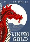 Viking Gold by V. Campbell (Paperback, 2011)