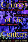 Crimes of the Century: From Leopold and Loeb to O.J.Simpson by Gilbert Geis, Leigh B. Bienen (Paperback, 2000)