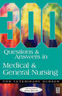 304 Questions and Answers in Medical and General Nursing for Veterinary Nurses by CAW (Paperback, 2003)