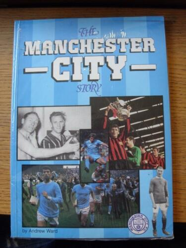 1984 Manchester City The Manchester City Story By Andrew Ward, Colour Outer Cov