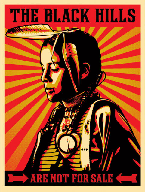 Last 1! SHEPARD FAIREY Obey - The Black Hills Are Not For Sale Edn 450 S/N Print