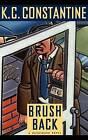 Brushback by K C Constantine (Hardback, 1998)