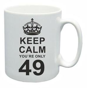Enthousiaste 49th Novelty Birthday Poison Present Tea Mug Keep Calm Your Only 49 Coffee Cup-afficher Le Titre D'origine