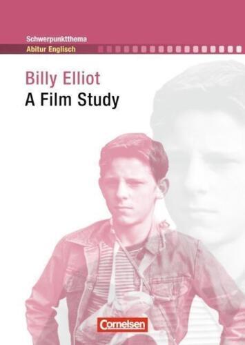 1 von 1 - Schwerpunktthema Abitur Englisch: Billy Elliot von Sabine Struss (2013,...