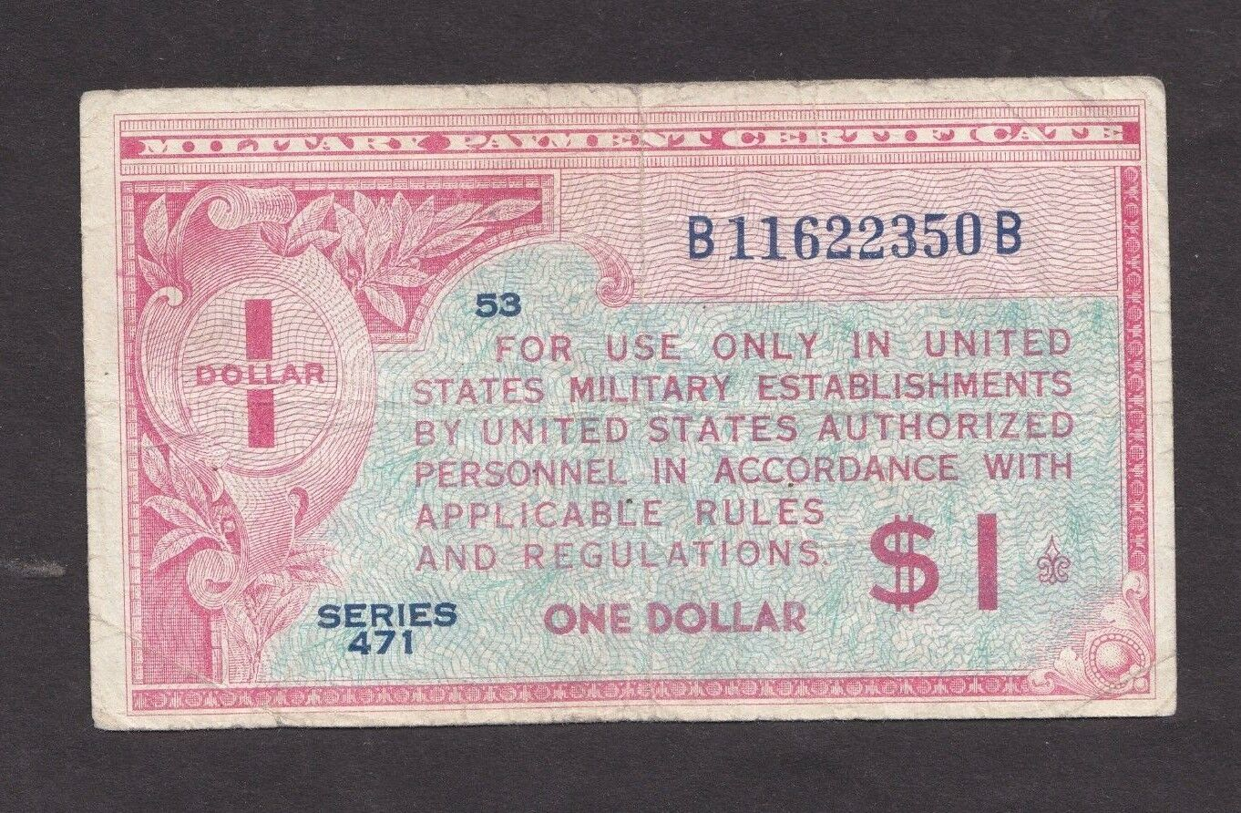 Military Payment Certificate $1 1947-48 P-M12 Series 471 VG