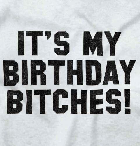 My Birthday B****es Funny Celebration Gift V-Neck Tees Shirts Tshirt T-Shirt