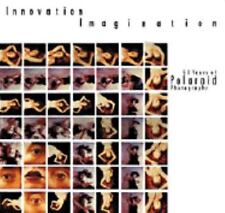 Innovation Imagination: 50 Years of Polaroid Photography