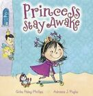 Princess Stay Awake by Giles Paley-Phillips (Paperback, 2014)