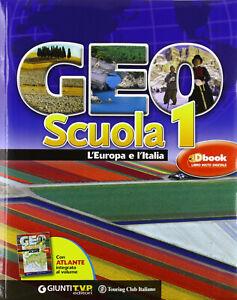 Geoscuola con atlante e espansione online Vol. 1: L'Europa e L'italia 9788809061