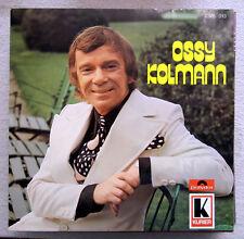 LP / OSSY KOLMANN / AUSTRIA / 1973 / RARITÄT / POLYDOR / R.ÖSTERREICHER /