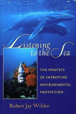 Listening to the Sea: The Politics of Improving Environmental Protection