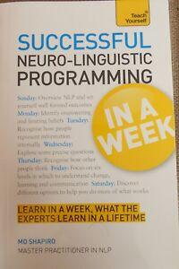 NLP in a Week: Master Neurolinguistic Programming in Seven Simple Steps (USED)