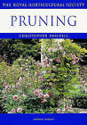 Pruning by Christopher Brickell, Royal Horticultural Society (Paperback, 1999)