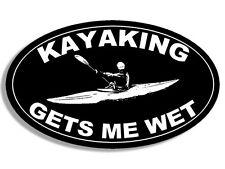 3x5 inch BLACK OVAL Kayaking GETS ME WET Sticker -kayak paddle kayaker yak funny