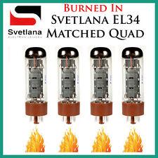 New 4x Svetlana EL34   Matched Quad / Quartet / Four   Power Tubes   *Burned In*