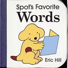 Spot's Favorite Words by Eric Hill (Board book, 1997)