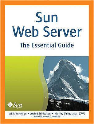 Sun Web Server: The Essential Guide, Srinivasan, Arvind, Chintalapati, Murthy, N