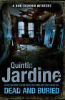 Dead and Buried by Quintin Jardine (Paperback, 2013)