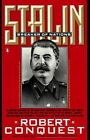 Conquest Robert : Stalin Alive and Dead Cold by Senior Research Fellow and Scholar-Curator of the East European Collection Robert Conquest (Paperback / softback, 1992)