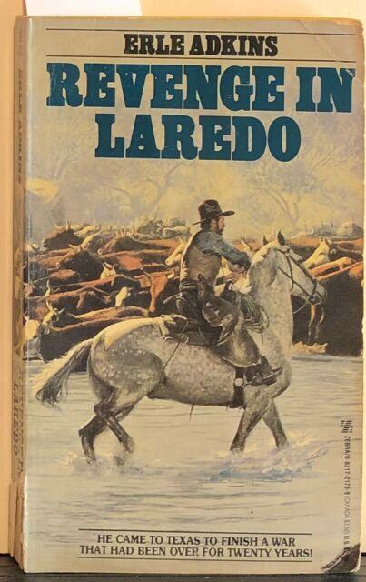 Revenge in Laredo by Erle Adkins (1987 Paperback)