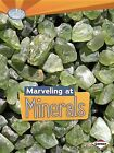 Marveling at Minerals by Sally M Walker (Paperback / softback, 2013)
