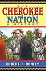 The Cherokee Nation: A History by University of New Mexico Press (Paperback, 2008)