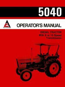 ALLIS CHALMERS 5040 OPERATORS OWNERS MANUAL DIESEL TRACTOR MAINTENANCE OPERATION