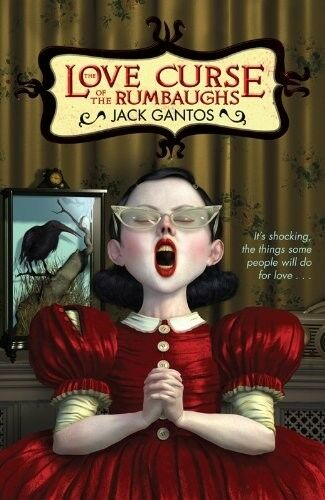 1 of 1 - Acceptable, The Love Curse of the Rumbaughs, Gantos, Jack, Book