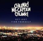 Get Lost, Find Yourself by Chunk! No, Captain Chunk! (CD, May-2015, Fearless Records)