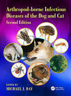 Arthropod-Borne Infectious Diseases of the Dog and Cat by Taylor & Francis Inc (Hardback, 2016)