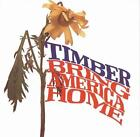 Bring America Home by Timber (70's) (CD, Jul-2009, Wounded Bird)