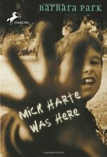 Mick Harte Was Here by Barbara Park (1996, Paperback)