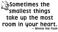 Winnie the Pooh Quote - Vinyl Decal Wall Art - The Smallest Things...