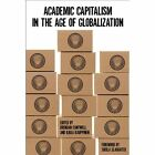Academic Capitalism in the Age of Globalization by Johns Hopkins University Press (Paperback, 2014)