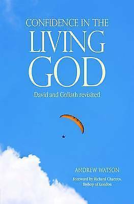 Confidence in the Living God: David and Goliath Revisited, Watson, Andrew, Very