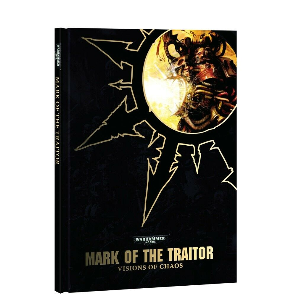 Warhammer 40,000 Anniversary Mark of the Traitor Visions of Chaos Art Book