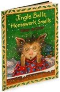 jingle bells homework smells by diane degroat