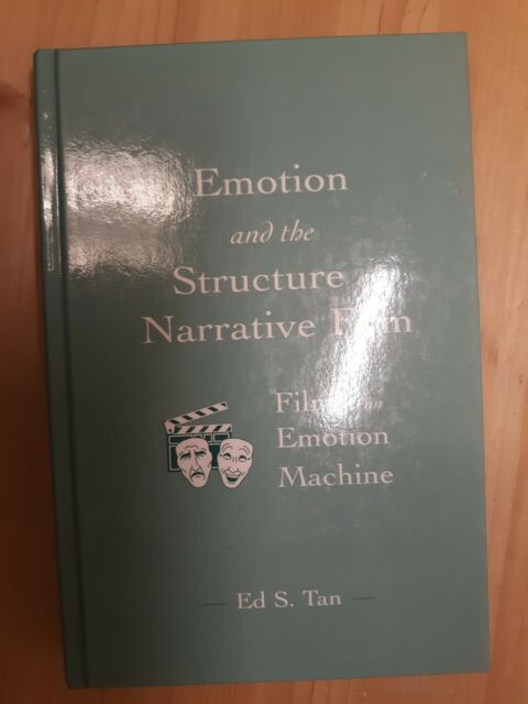 Emotion and the Structure of Narrative Film: Film As An Emotion Machine (Routled