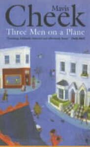 Three Men on a Plane, Cheek, Mavis, Very Good Book
