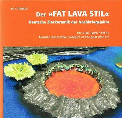 Vereinigt Fachbuch Der Fat Lava Stil Deutsche Zierkeramik Der Nachkriegsjahre, Neues Buch Reich Und PräChtig